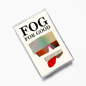 "Fog ""For Good"""