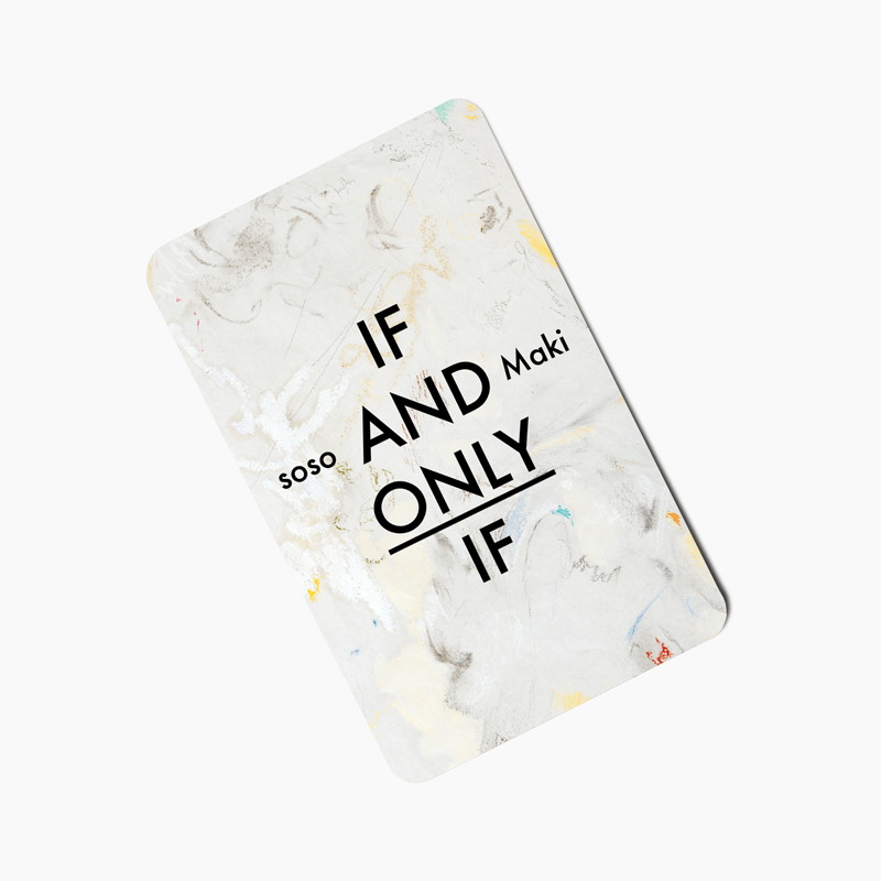 Soso & Maki - If And Only If
